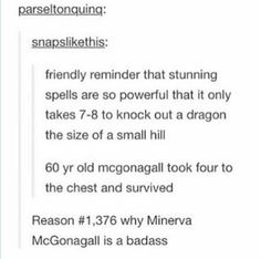 Minerva McGonagall is the best. I will fight you on this one.