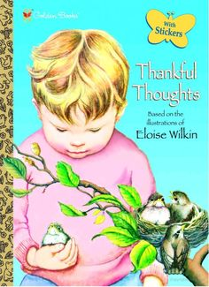 Thankful Thoughts ~ Eloise Wilkin, Golden Books Publishing Company ...