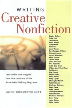 best books on writing creative nonfiction Michael chitwood, unc lecturer of creative writing, is co-editor of a new volume  of essays, best creative nonfiction of the south, volume ii:  q: tell us about the  variety of subjects readers will find in the book, from pieces on.