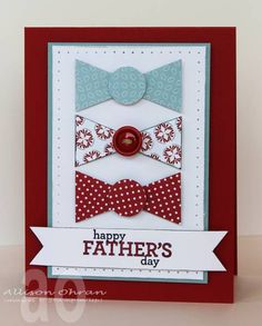 Father's Bow Ties--red by alliohran - Cards and Paper Crafts at Splitcoaststampers
