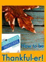 Homeschool Highschool Podcast Ep 86: How to be Thankful-er!