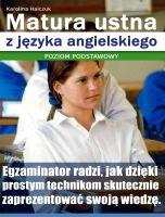 Matura ustna z języka angielskiego / Karolina Halczuk    Egzaminator radzi, jak dzięki prostym technikom skutecznie zaprezentować swoją wiedzę na egzaminie z języka angielskiego (poziom podstawowy).