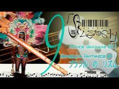 Rítmica Brazuka BX 9   Brazukas Rhythms BX 9  九:  バス に ブラズカ の リズム