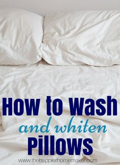 how to rescue your old yellowed pillows so fresh so clean