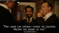 Free labor can certainly change the equation. History has shown us that. Andre Holland, The Knick, Downtown New York, Medical History, Show Us, Period Dramas, Investigations, Equation, Tv Shows