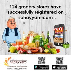 124 grocery stores have successfully registered on sahayyam  http://sahayyam.com Our platform, your business.  #SellingOnline #OnlineStore #OnlineSellers #GroceryStore #OnlineShopping #order #Shop #online #Sahayyam #ShopOnline  #eCommerce #DigitalIndia #business #GooglePlay #AppStore