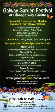 Galway Garden Festival next weekend the14th & 15th of July Claregalway Castle