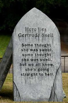 tombstone.    Is it too late to put this on my mother-in-law's headstone?