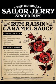 The Original Sailor Jerry Spiced Rum Rum Raisin Caramel Sauce Sailor Jerry Rum, Rum Recipes, Sauce Recipes, Cooking Recipes, Dessert Sauces, Dessert Recipes, Sauce Au Poivre, Salsa Dulce, Appetizers