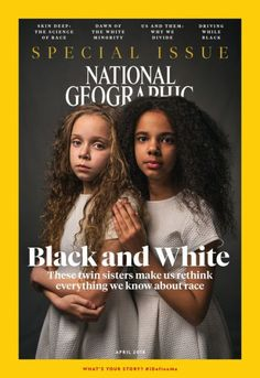 National Geographic Features Biracial Twins On Latest Cover To Confront Racism Twin Love, Biracial Twins, Biracial Women, Thing 1, Black History Facts, My Black Is Beautiful, Beautiful People, Twin Sisters, African American History