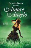 Un amore di angelo - Federica Bosco - 72 recensioni su Anobii