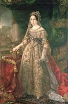 Isabella II of Spain  by Vicente Lopez y Portana 1843  Isabella was born on 10 October 1830, in Madrid, Spain. She was the daughter of Maria Christina of the Two Sicilies and Ferdinand VII, King of Spain. Isabella II was crowned Queen of Spain on 8 November 1843.