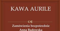 Kawa Aurile - prezentuje Anna FM