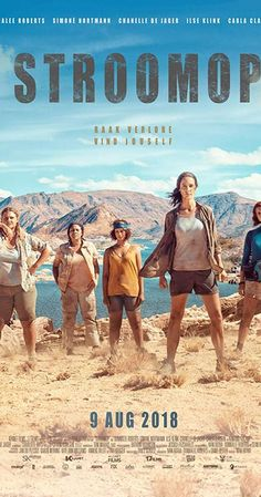 """Directed by Ivan Botha. With DonnaLee Roberts, Simoné Nortmann, Ilse Klink, Chanelle de Jager. A support group goes on an adventure to the Orange river. A doctor, 2 moms, a daughter and a suicidal woman leaves for their """"veldskool"""" trip. Many trials, tribulations and truths revealed as they go along in this epic adventure. Rafting, Group Travel, Afrikaans, Movies Online, River, Adventure, Books, Movie Posters, Trials"""