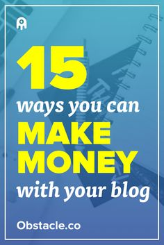 Blogging can be a great way to make money from home if you know what to do. Here are 15 ways to make money blogging that anyone can do.