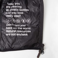 Wise words from inside an @ecoalf downie: Don't turn your back on the world. Natural Resources are not endless.