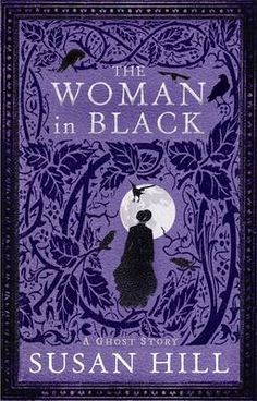 The Woman In Black ~ Susan Hill