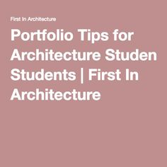 Portfolio Tips for Architecture Students   First In Architecture
