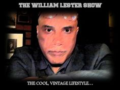 THE DR. WILLIAM LESTER SHOW, FEBRUARY 13, 2017