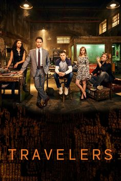 Travelers (2016) Season 1, 12 Episodes | 45min | Sci-Fi | Peacock Alley Entertainment, Netflix | トラベラーズ シーズン1 全12話