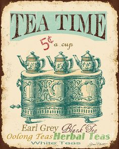Jean Plout Print featuring the digital art Vintage Tea Time Sign by Jean Plout