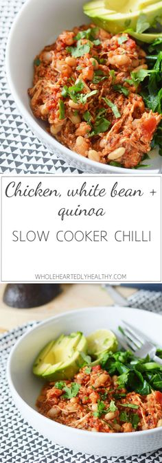 Super Easy Chicken, Quinoa and White Bean Slow Cooker Chilli Recipe - Wholeheartedly Healthy
