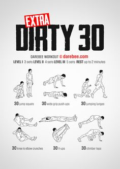 Extra Dirty 30 Workout
