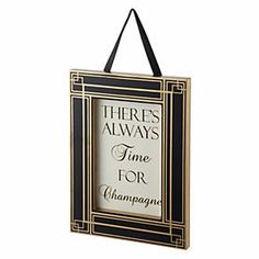 Tu Time for Champagne Plaque