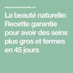 La beauté naturelle: Recette garantie pour avoir des seins plus gros et fermes en 45 jours Lotion, Math Equations, How To Make, Natural Cleaners, Oriental Recipes, Lotions