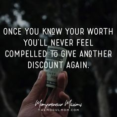 Inspiring quotes for Mompreneurs | The Mogul Mom | WAHM quote | Marketing quote | Business quote | know your worth | discounts