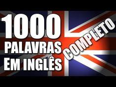 1000 palavras em Inglês mais usadas (Completo) com pronúncia nativo tradução em português - YouTube