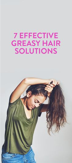 7 Greasy Hair Solutions To Combat Oiliness 7 Effective Greasy Hair Solutions Greasy Hair Hairstyles, My Hairstyle, Hair Updo, Dandruff Solutions, Oily Scalp, Hair Care Tips, Hair Tips, How To Make Hair, Hair Day