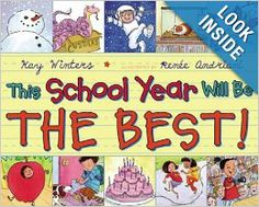 This School Year Will Be the BEST!: Kay Winters, Renee Andriani: 9780142426968: Amazon.com: Books