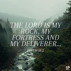 Psalm NIV The Lord is my rock, my fortress and my deliverer; my God is my rock, in whom I take refuge, my shield[a] and the horn of my salvation, my stronghold. Bible Verse Art, Bible Verses Quotes, Bible Scriptures, Lobe Den Herrn, God Of Angel Armies, Jesus Christ, Savior, My Salvation, Bible Truth