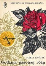 """""""Godzina pąsowej róży"""" Marii Krüger. Dla starszych dzieci i młodzieży."""