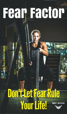Fear factor: What are the fear factors that are holding you back from achieving your ultimate fitness goals? Find out more here!