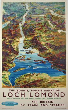 Loch Lomond See Britain By Train And Steamer Item Category: Travel Artist: W. Nicholson Circa: 1947 Origin: England Dim: 24 x 40 in. Train Posters, Railway Posters, Art Posters, Loch Lomond Scotland, British Travel, By Train, Scotland Travel, England And Scotland, Vintage Travel Posters