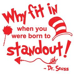 Why fin in when you were born to stand out, dr seuss svg, dr seuss quotes digital file - Famous Last Words