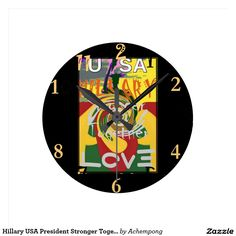 Hillary USA President Stronger Together red golden Round Clock