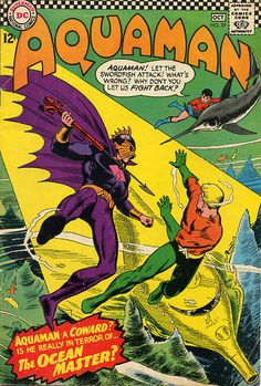 Aquaman & Aqualad tangling with Aquaman's seriously messed-up half-brother Ocean Master. This is the cover to his first appearance back in 1966.