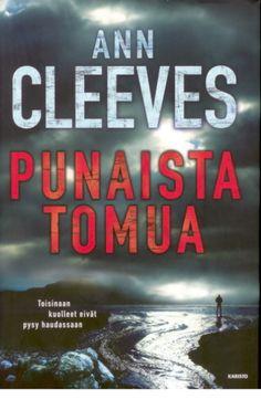 Ann Cleeves: Punaista Tomua