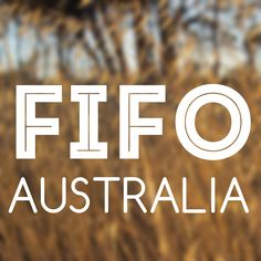 FIFO AUSTRALIA A growing collection of links to support services, community groups and resources for Australian long-distance commuters, FIFO, DIDO, BIBO workers and their families.