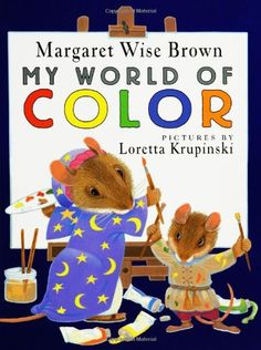 My World of Color by Margaret Wise Brown http://www.amazon.com/dp/0786806052/ref=cm_sw_r_pi_dp_4MEqxb0NP8NJH