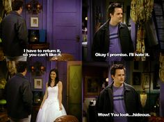 I have to return it. ~ Friends Quotes ~ Season Episode 17 ~ The One With the Cheap Wedding Dress Friends Scenes, Friends Moments, Friends Show, Friends Forever, Friends Season 3, Friends Episodes, Season 7, Monica And Chandler, Chandler Bing