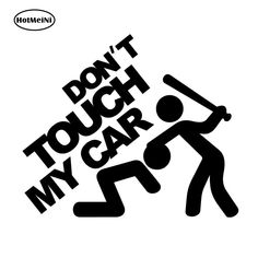 Creative Funny Dont Touch My Car Vehicle Reflective Decals Sticker Dec Jdm Stickers, Bumper Stickers, Funny Stickers, Truck Stickers, Truck Decals, Vinyl Decals, Logo Sticker, Sticker Design, Motorcycle Decals