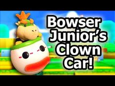 (22) SML Movie: Bowser Junior's Clown Car! - YouTube