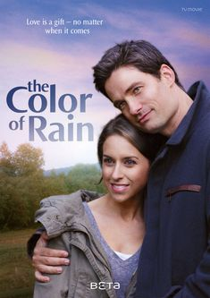 The Color of Rain - Hallmark Channel Original. 2 Families find faith, hope, and love in the midst of tragedy...it is so good!