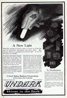 """A US Radium ad for """"Undark"""" paint-in the 1930's the last of the radium girls died due to using the radium-based paint."""
