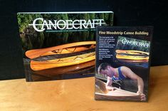 Canoecraft DVD & book, guide to making woodstrip canoes.