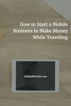 Learn How to Start a Mobile Business to Make Money While You Travel! This business model can be used with any niche, even though the business model I show you is the same for everybody, your business can revolve around whatever you're passionate about, that's what makes this business actually fun!  Visit: http://oddballwealth.com/starting-an-online-blog-business-in-your-underwear/  #travel #business #money #blog